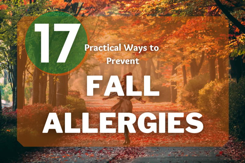 17 practical ways to prevent fall allergies - allergypreventions.com