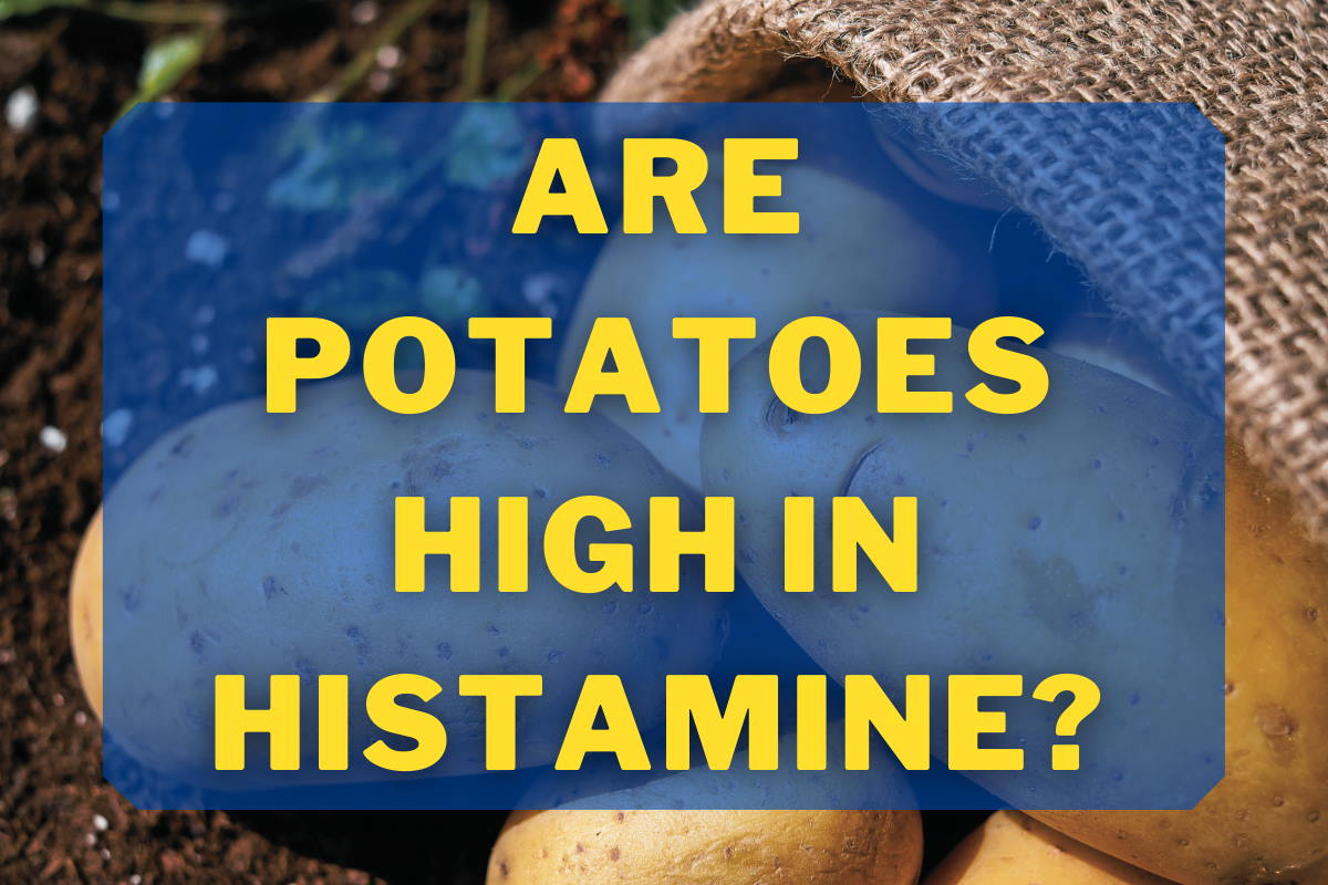are potatoes high in histamine blog cover
