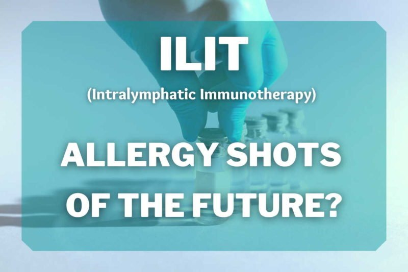ILIT (intralymphatic immunotherapy) Allergy shots of the future?