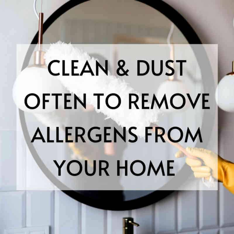 image clean and dust often to remove allergens from your home #allergypreventions