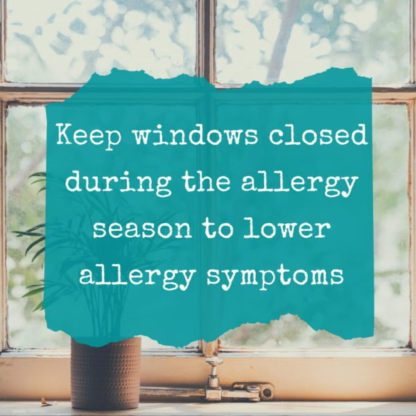 keep windows closed during the allergy season to lower allergy symptoms infographic